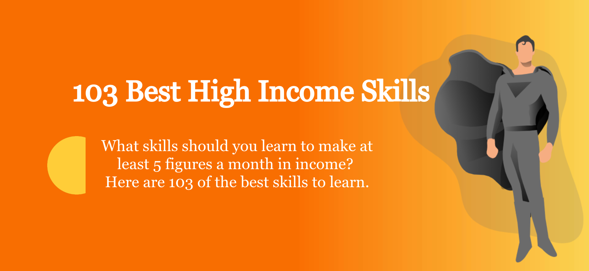 103 Best High Income Skills of 2021 (With Self-Taught Options)